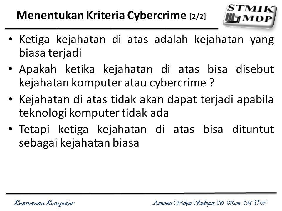 Menentukan Kriteria Cybercrime [2/2]